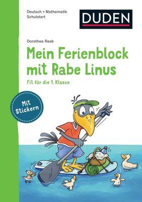 Einfach lernen mit Rabe Linus: Mein Ferienblock mit Rabe Linus - Fit für die 1. Klasse - Dorothee Raab |