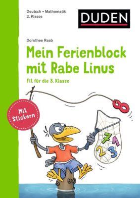 Einfach lernen mit Rabe Linus: Mein Ferienblock mit Rabe Linus - Fit für die 3. Klasse - Dorothee Raab  