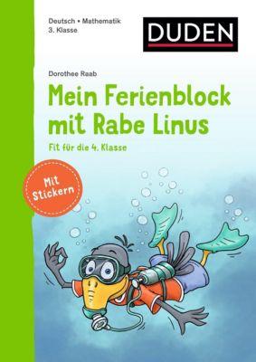 Einfach lernen mit Rabe Linus: Mein Ferienblock mit Rabe Linus - Fit für die 4. Klasse - Dorothee Raab |