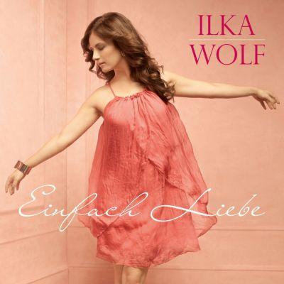 Einfach Liebe, Ilka Wolf