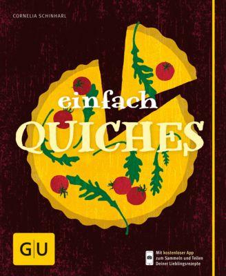 Einfach Quiches, Cornelia Schinharl