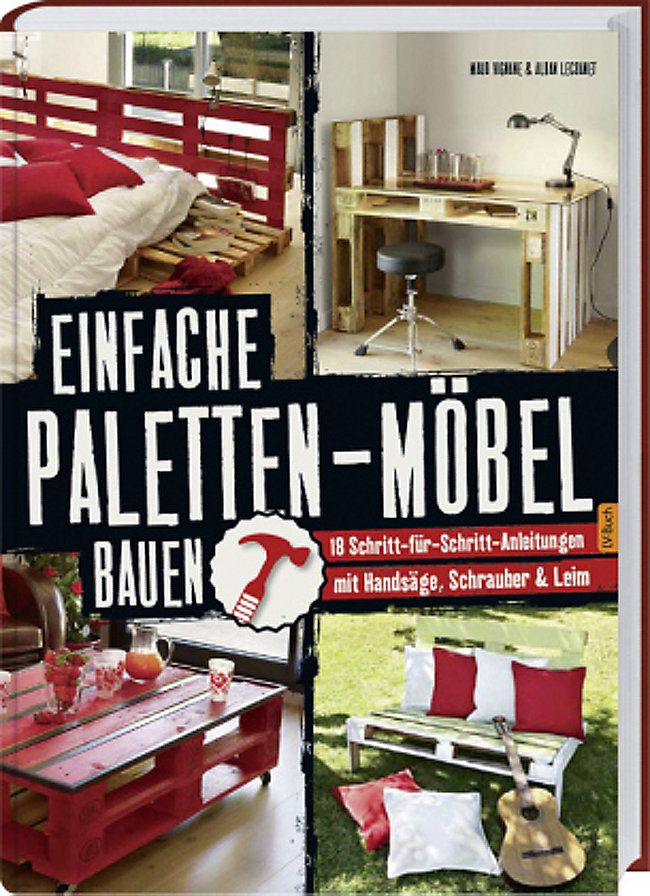 Einfache Paletten Möbel Bauen Buch Portofrei Bei Weltbildde