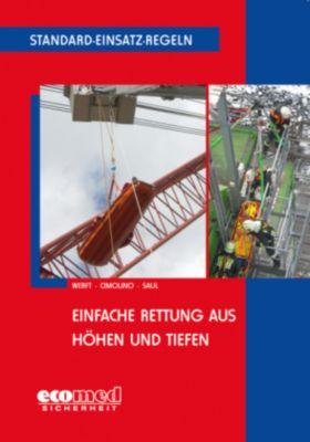 Einfache Rettung aus Höhen und Tiefen, Wolfgang Werft, Ulrich Cimolino, Peter Saul