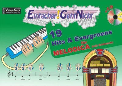 Einfacher!-Geht-Nicht: 19 Hits & Evergreens, für MELODICA (mit Schlauch), m. Audio-CD, Martin Leuchtner, Bruno Waizmann