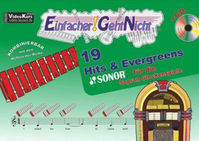 Einfacher!-Geht-Nicht: 19 Hits & Evergreens - für die SONOR® Sopran Glockenspiele, m. 1 Audio-CD, Martin Leuchtner, Bruno Waizmann