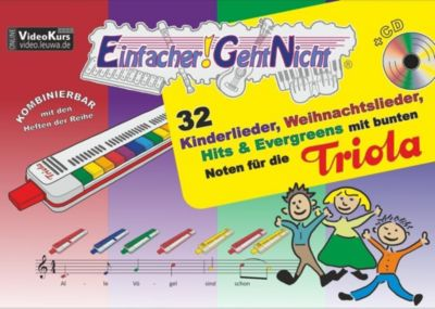 Einfacher!-Geht-Nicht: 32 Kinderlieder, Weihnachtslieder, Hits & Evergreens mit bunten Noten für die Triola, m. 1 Audio- -  pdf epub