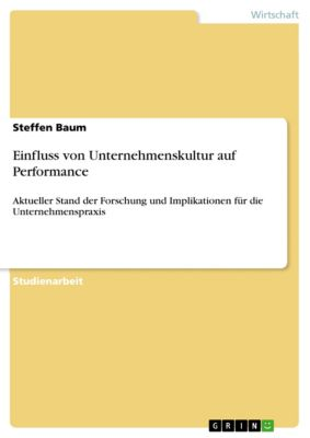 Einfluss von Unternehmenskultur auf Performance, Steffen Baum
