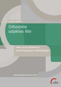 Einflussfaktor subjektives Alter - Alexandra Maßmann pdf epub