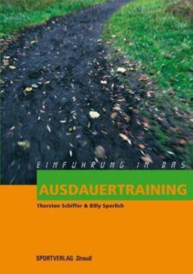 Einführung in das Ausdauertraining, Thorsten Schiffer, Billy Sperlich