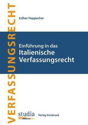 Einführung in das Italienische Verfassungsrecht - Esther Happacher pdf epub