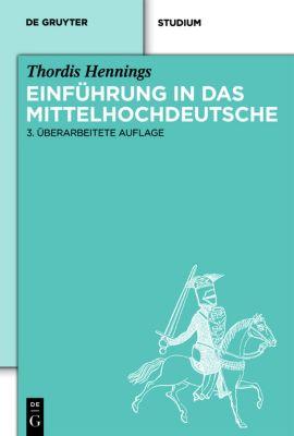 Einführung in das Mittelhochdeutsche - Thordis Hennings pdf epub