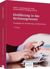 Einführung in das Rechnungswesen, Adolf G. Coenenberg, Axel Haller, Gerhard Mattner, Wolfgang Schultze