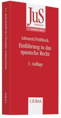 Einführung in das spanische Recht, Klaus Adomeit, Guillermo Frühbeck Olmedo