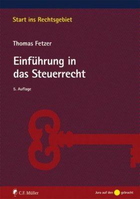 Einführung in das Steuerrecht - Thomas Fetzer |