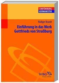 Einführung in das Werk Gottfrieds von Straßburg, Rüdiger Brandt