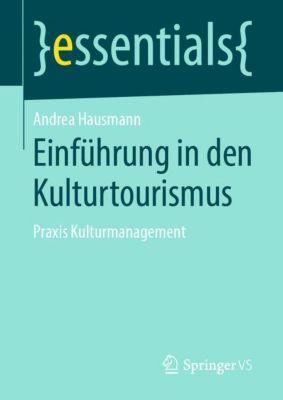 Einführung in den Kulturtourismus - Andrea Hausmann |