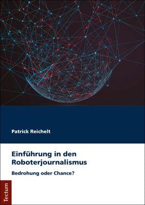 Einführung in den Roboterjournalismus, Patrick Reichelt