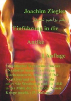 Einführung in die Antike I.Auflage - Joachim Ziegler  