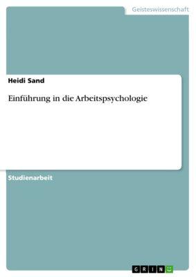 Einführung in die Arbeitspsychologie, Heidi Sand