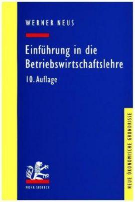 Einführung in die Betriebswirtschaftslehre, Werner Neus