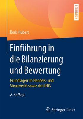 Einführung in die Bilanzierung und Bewertung, Boris Hubert