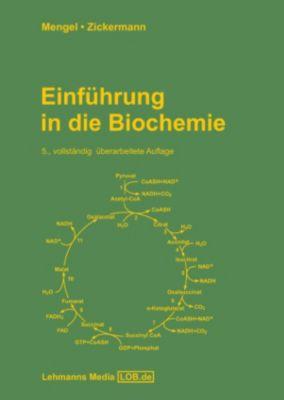 Einführung in die Biochemie, Konrad Mengel, Volker Zickermann