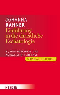 Einführung in die christliche Eschatologie, Johanna Rahner
