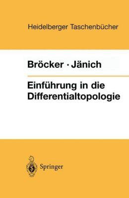 Einführung in die Differentialtopologie, Theodor Bröcker, Klaus Jänich