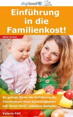 Einführung in die Familienkost!, Valeria Föll