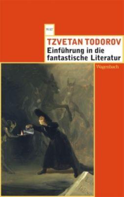 Einführung in die fantastische Literatur - Tzvetan Todorov |