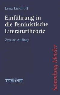 Einführung in die feministische Literaturtheorie, Lena Lindhoff