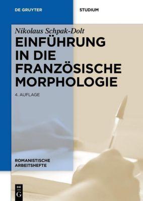 Einführung in die französische Morphologie, Nikolaus Schpak-Dolt
