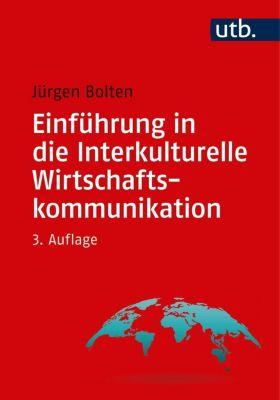 Einführung in die Interkulturelle Wirtschaftskommunikation, Jürgen Bolten