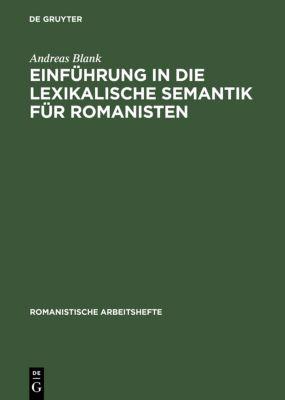 Einführung in die lexikalische Semantik für Romanisten, Andreas Blank