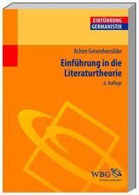 Einführung in die Literaturtheorie, Achim Geisenhanslüke