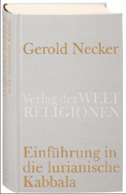 Einführung in die lurianische Kabbala, Gerold Necker