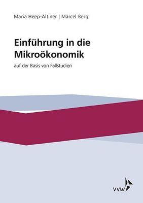 Einführung in die Míkroökonomik