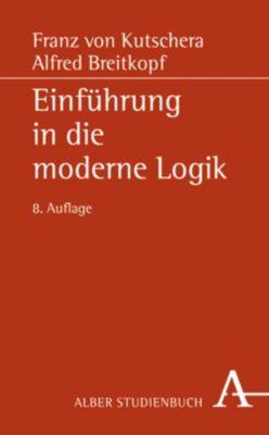 Einführung in die moderne Logik, Franz von Kutschera, Alfred Breitkopf