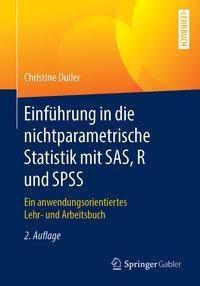 Einführung in die nichtparametrische Statistik mit SAS, R und SPSS, Christine Duller