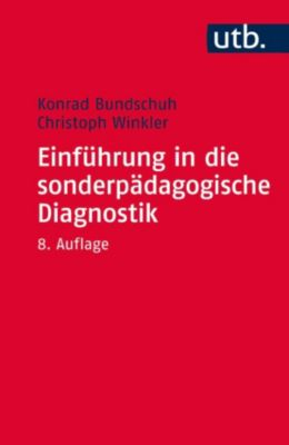 Einführung in die sonderpädagogische Diagnostik, Konrad Bundschuh