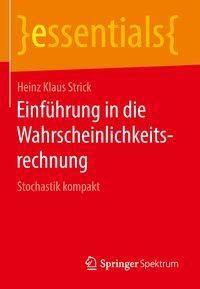 Einführung in die Wahrscheinlichkeitsrechnung, Heinz Klaus Strick