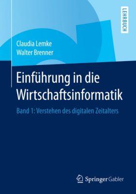 Einführung in die Wirtschaftsinformatik, Walter Brenner, Claudia Lemke
