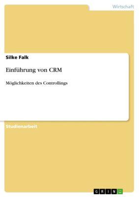 Einführung von CRM, Silke Falk