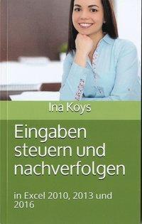 Eingaben steuern und nachverfolgen, Ina Koys