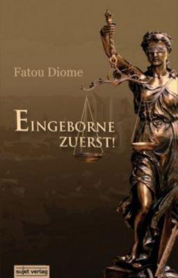 Eingeborne zuerst!, Fatou Diome