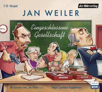 Eingeschlossene Gesellschaft, 2 Audio-CDS, Jan Weiler