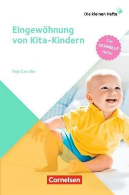 Eingewöhnung von Kita-Kindern - Anja Cantzler |