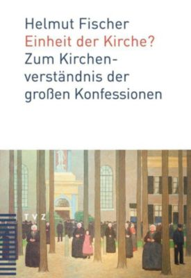 Einheit der Kirche?, Helmut Fischer