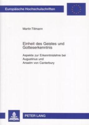 Einheit des Geistes und Gotteserkenntnis, Martin Tillmann