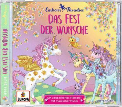 Einhorn-Paradies - Das Fest der Wünsche, 1 Audio-CD, Anna Blum